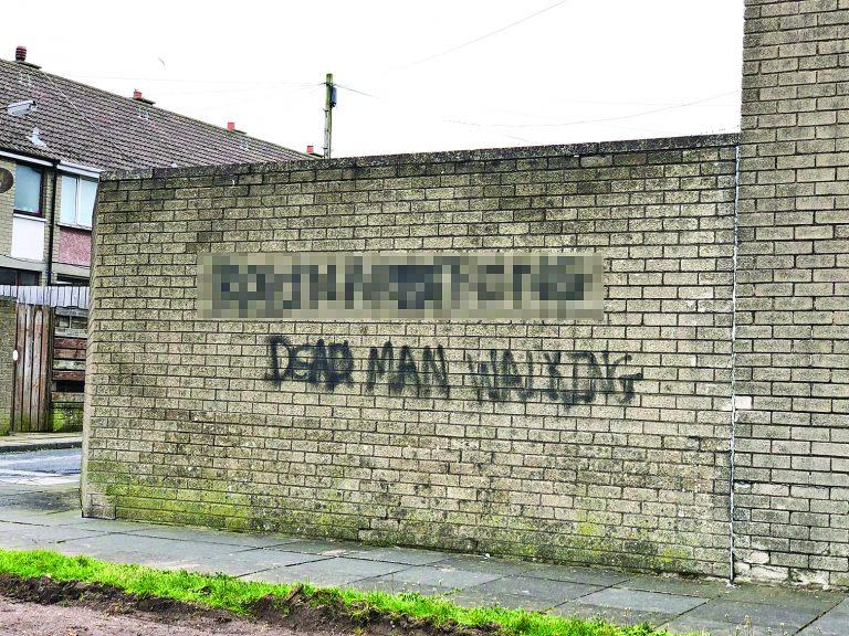 Graffiti vandals daub sinister threat to 'dead man walking'